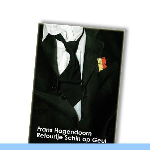 Frans Hagendoorn   Retourtje Schin op Geul
