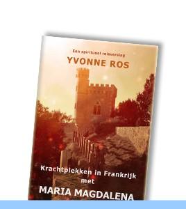 Krachtplekken in Frankrijk met Maria Magdalena