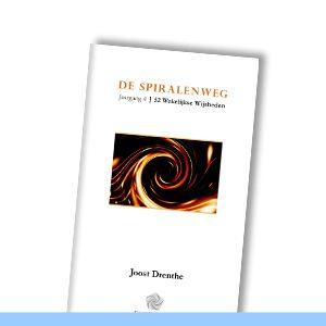 DE SPIRALENWEG | Wekelijkse Wijsheid van Joost Drenthe