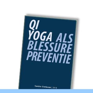 Sandra Slotboom | Qi Yoga als blessurepreventie