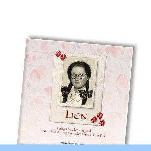 LIEN | Langs het levenspad van Lina Maria van der Linde-van Dis