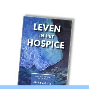 GERDA VAN ECK   Leven in het hospice
